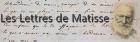 Les lettres de Matisse